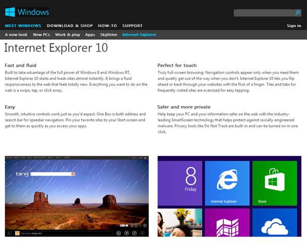 The interface of the desktop version hasn't changed much and is very much like IE9, with a clean and simple design.