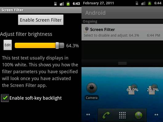 Filter - Dim your screen far more than the native settings allow