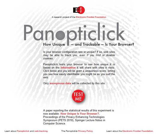Description: Panopticlick allows visitors to its site to establish whether their PC is trackable